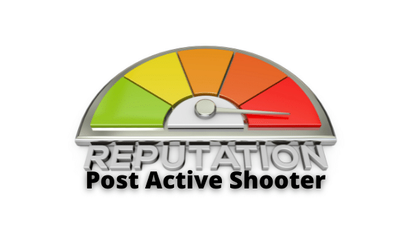 Business Reputation Post Active Shooter