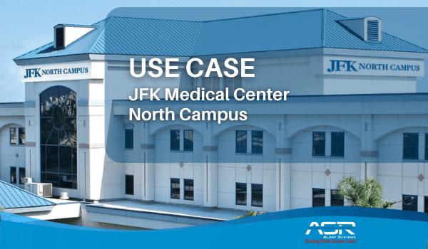 JFK Medical Center North Campus Use Case