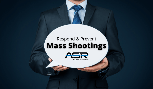 Respond and Prevent Mass Shootings
