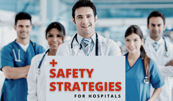 Safety Strategies for Hospitals